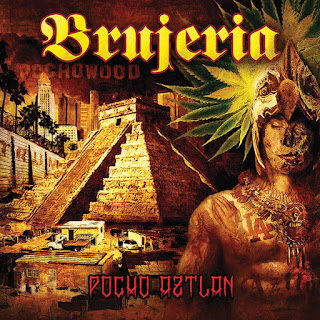 Brujeria - Pocho Aztlan (2016) - Album Download, Itunes Cover, Official Cover, Album CD Cover Art, Tracklist