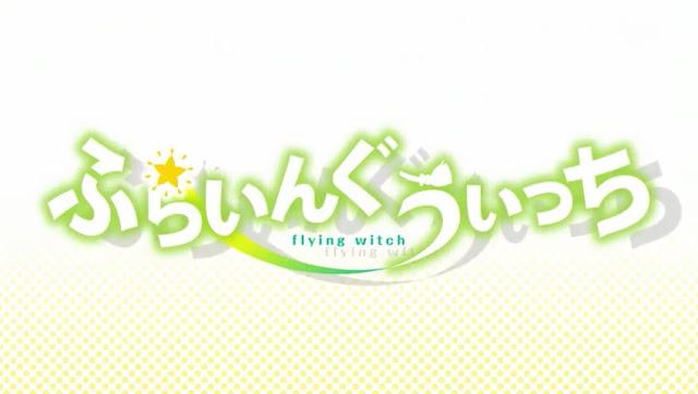 7 Rekomendasi Anime Mirip Flying Witch Terbaik