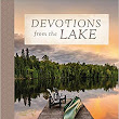 Devotions From The Lake | Book Review