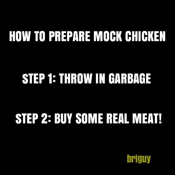 Mock Chicken!