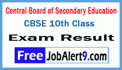 Central Board of Secondary Education CBSE 10th Class Exam Results