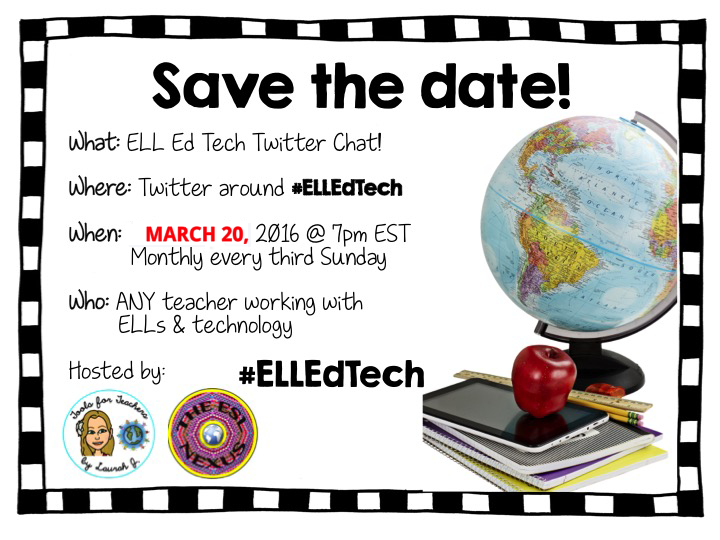 Join the #ELLEdTech Twitter chat on March 20, 2016 at 7pm Eastern