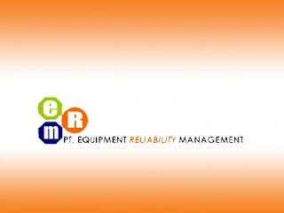 Lowongan Kerja PT. Equipment Reliability Management, lowongan kerja Kaltim 2020 Kaltara untuk lulusan SMA SMK D1 D3 D4 dan atau S1 berbagai jurusan