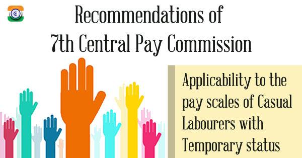7th-Central-Pay-Commission-pay-scales-Casual-Labourer