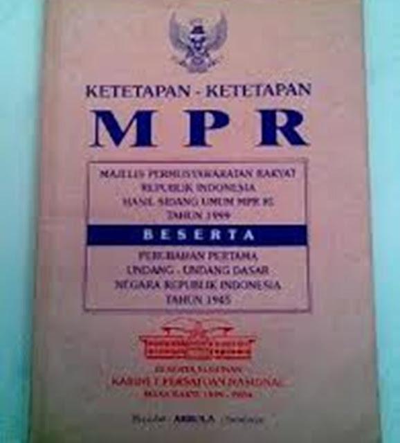 Kedudukan Ketetapan Majelis Permusyawaratan Rakyat (MPR) Di Dalam UU No. 12 Tahun 2011
