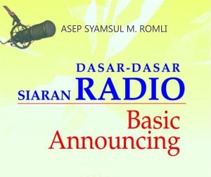 Dasar-Dasar Siaran Radio - Basic Announcing
