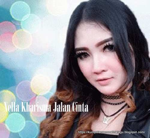 Nella Kharisma Jalan Cinta