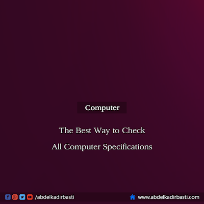 The Best Way to Check All Computer Specifications