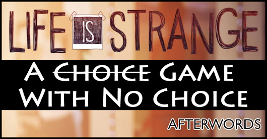Life Is Strange: A Choice Game With No Choice (Spoilers)