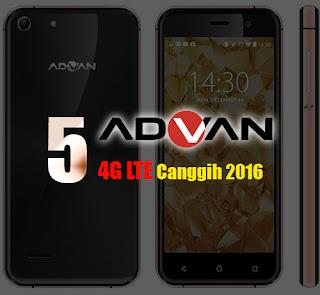 5 Hp Advan 4G LTE Canggih 2016