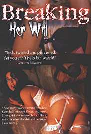 Breaking Her Will 2009 Watch Online
