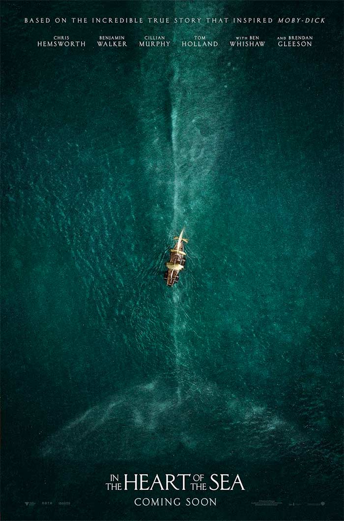 In The Heart of the Sea Nathaniel Philbrick movie poster