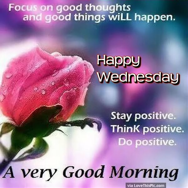 Happy Wednesday Quotes With Good Morning Wishes Images For Your Best