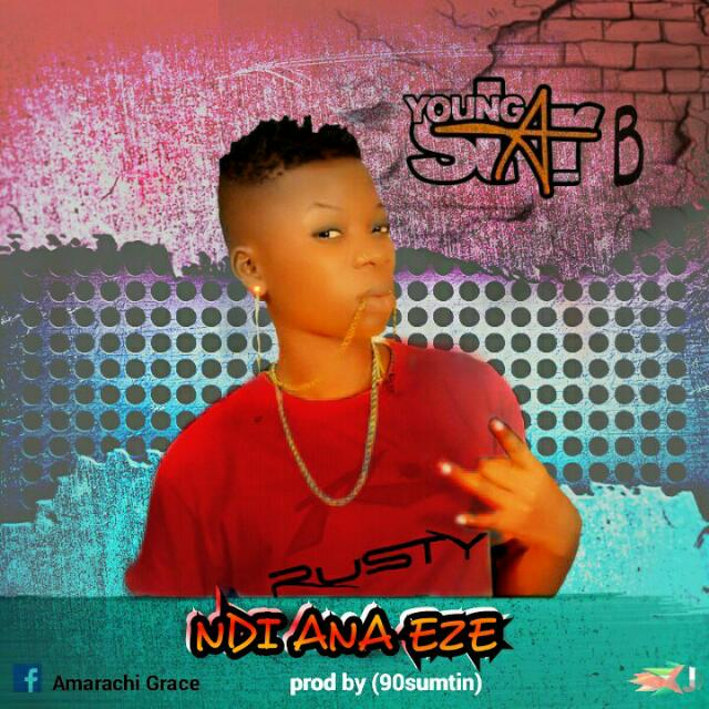 Youngstar B — Ndi Ana Eze [New Song]- www.mp3made.com.ng
