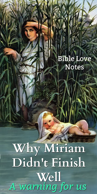 Miriam's life offers a lesson for all of us. This 1-minute devotion explains. #bibleLoveNotes #Bible
