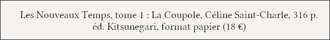 https://www.kitsunegari-editions.com/product-page/la-coupole-les-nouveaux-temps-tome-1