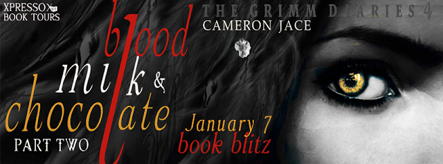 BOOK BLITZ - Blood, Milk & Chocolate – Part 2 by Cameron Jace + Excerpt + Giveaway