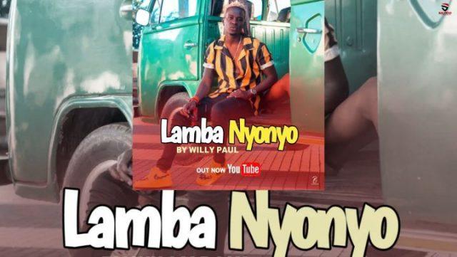Download Audio   Willy Paul – Lamba Nyonyo