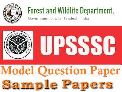 UPSSSC (Vanrakshak) Forest Dept Model Question Papers 2017 Answer Key