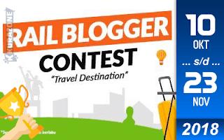 Kompetisi Blog - Rail Blogger Contest PT KAI Berhadiah Uang Tunai Jutaan Rupiah