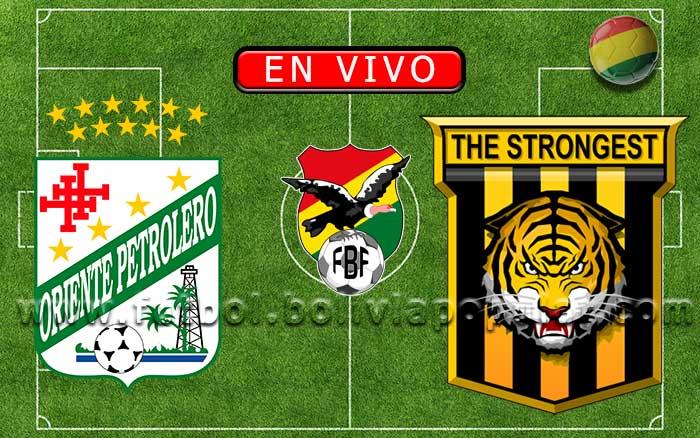 【En Vivo】Oriente Petrolero vs. The Strongest - Torneo Apertura 2020