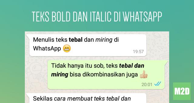 Membuat Teks Tebal dan Miring di WhatsApp