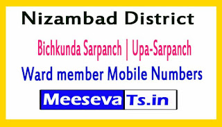 Bichkunda Mandal Sarpanch | Upa-Sarpanch | Ward member Mobile Numbers List Nizambad District in Telangana State