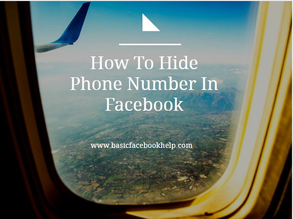 How To Hide Phone Number In Facebook
