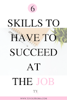 6 skills to have to get hired for the job you want