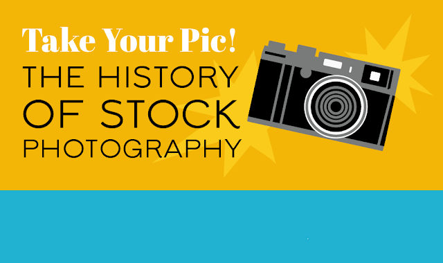 Take Your Pic! The History of Stock Photography #infographic