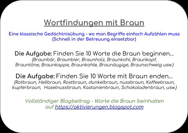 Denkspiel, Gedächtnistraining, Aktivierungsidee, Beschäftigung, Abfrage, Worte die mit Braun beginnen und auf Braun enden