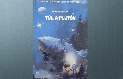 Nemere István Túl a Plútón sci-fi regény
