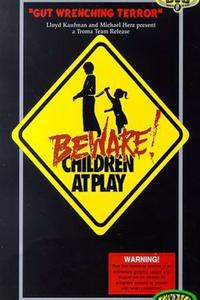 Poster Beware: Children At Play