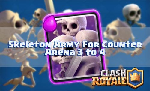 Deck Skeleton Army Untuk Melawan Musuh Hitpoint Tinggi Arena 3 Dan 4