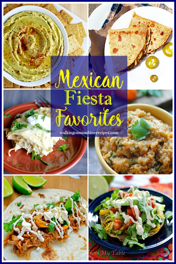 A great collection of Mexican Fiesta Favorites along with our Foodie Friends Friday linky party from Walking on Sunshine Recipes.