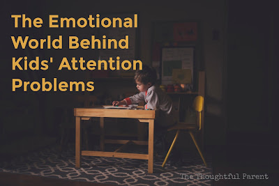 The Emotional World Behind Kids' Attention Problems