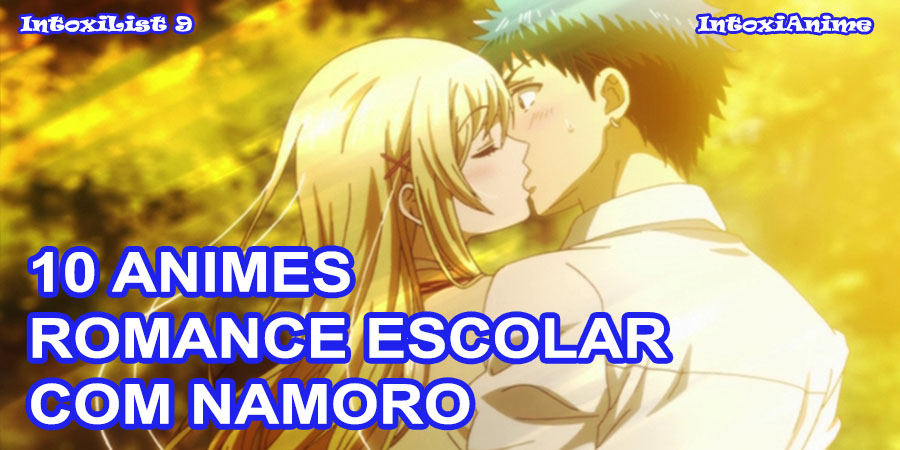 10 Animes De Romance Vida Escolar Que O Casal Namora