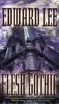 http://www.paperbackstash.com/2007/06/flesh-gothic-by-edward-lee.html