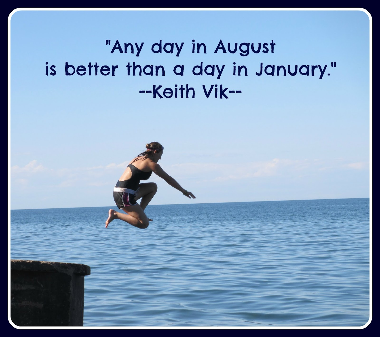 August Quotes – Daily Motivational Quotes