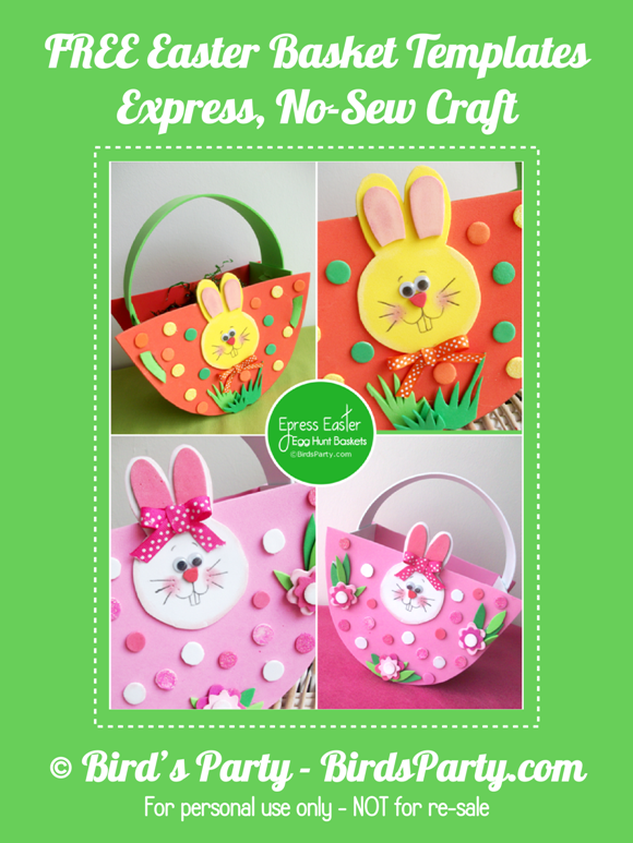 NO-Sew, Express Baskets for your Easter Egg Hunt wit FREE Printable Pattern