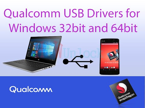 Qualcomm USB Drivers Download for Windows 7/8/10 32Bit And 64 Bit