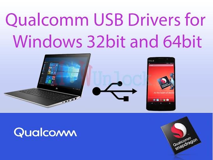 Qualcomm USB Drivers Download for Windows 7/8/10 32Bit And 64 Bit