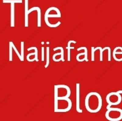 Welcome to Thenaijafame Blog