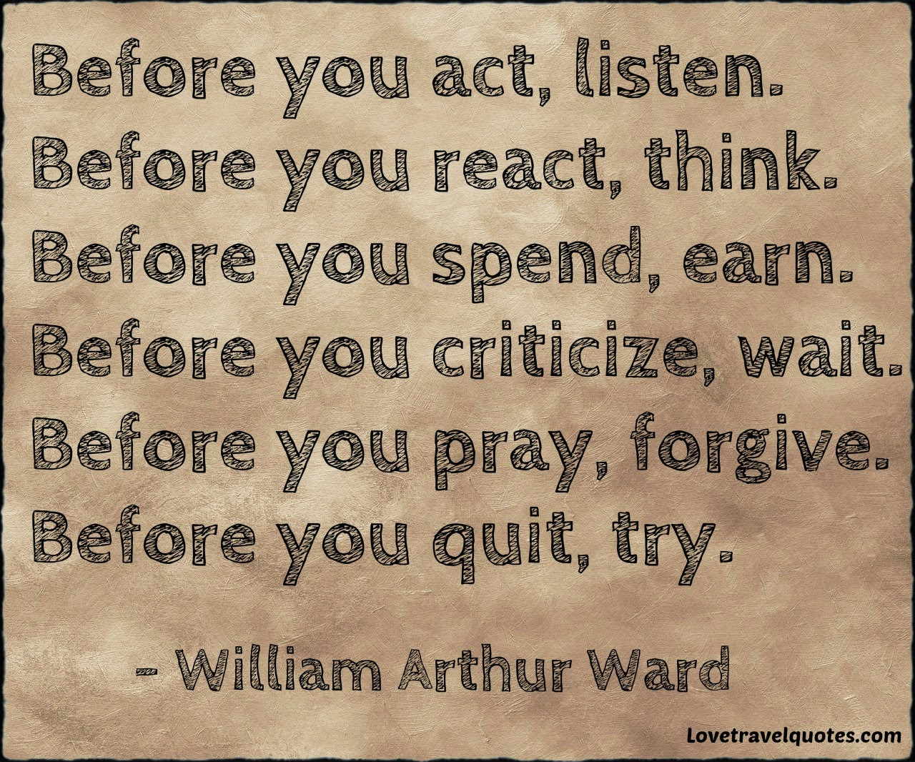 before you act listen