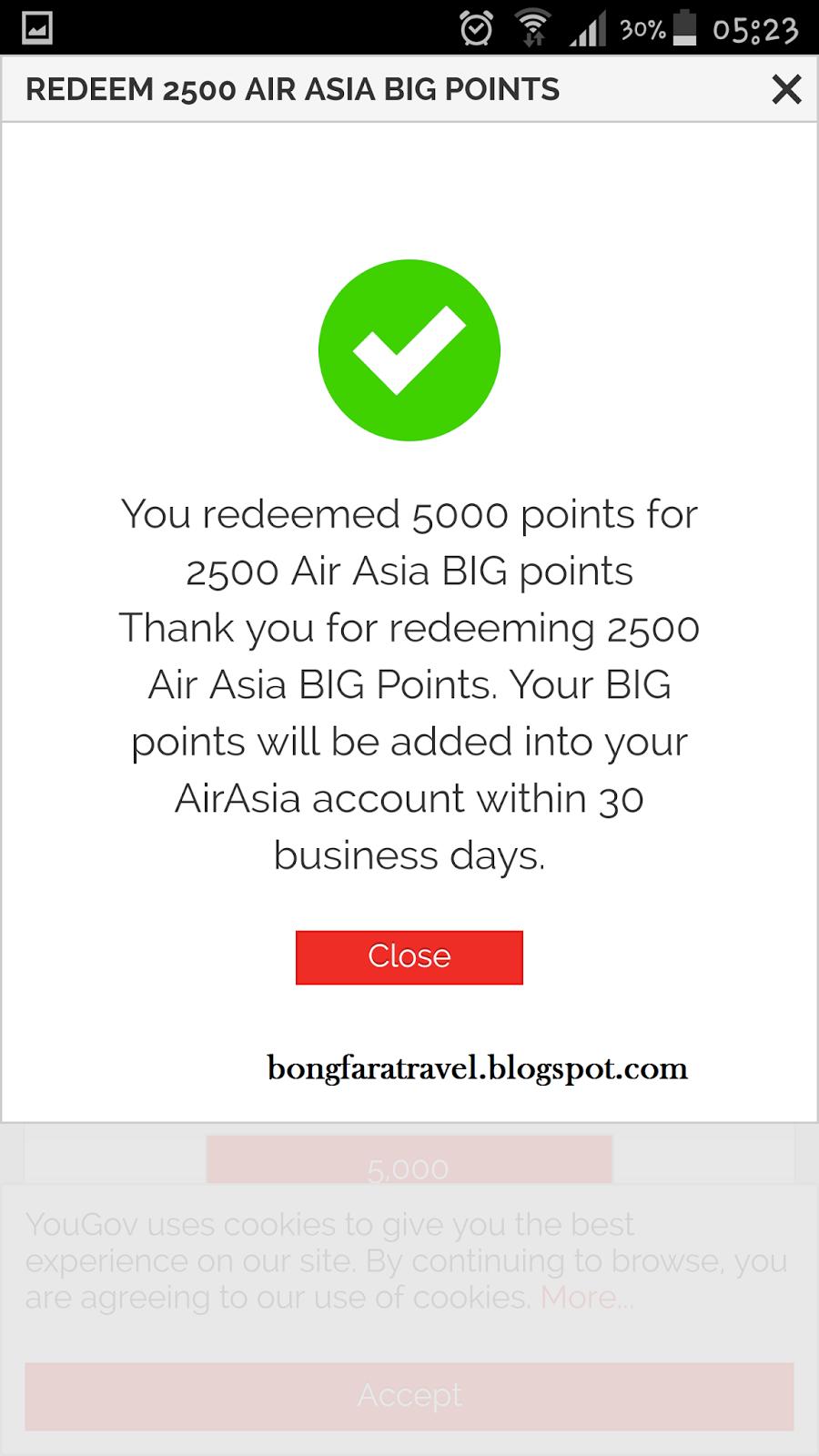 Travelog Bong Yougov Survey Cara Mudah Mendapatkan Airasia Big Poin Point Air Asia Less Than Two Weeks Dari Tarikh Aku Redeem Points Masuk Dah Yay