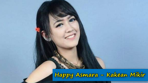 Download Lagu Happy Asmara - Kakean Mikir Mp3 (5,66MB),Happy Asmara, Dangdut Koplo, 2018,