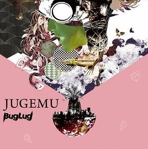 Jugemu / BugLug