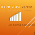 How To Increase Reddit Link Karma & Boost Traffic