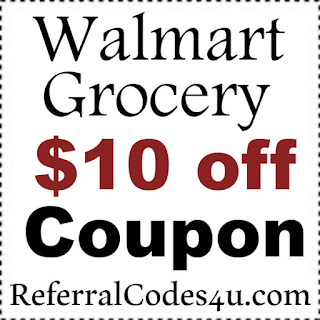 Walmart Promo Code $10 off 2021, Walmart Grocery Coupons 2021 January, February, March, April, May