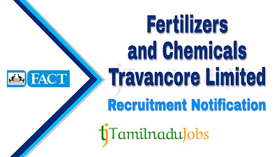 FACT Recruitment notification 2019, govt jobs for ITI, govt jobs for Diploma